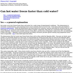 Can hot water freeze faster than cold water?