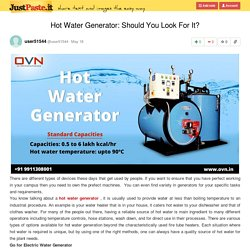 Hot Water Generator: Should You Look For It?