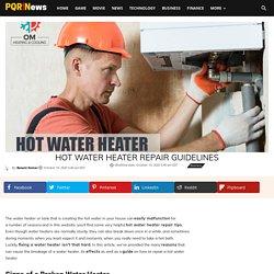 Hot Water Heater Repair Guidelines
