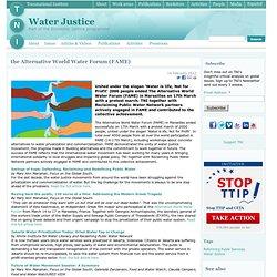 the Alternative World Water Forum (FAME)