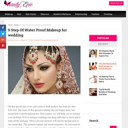 9 Step Of Water Proof Makeup for wedding