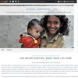 Use water purifier: Make your life pure