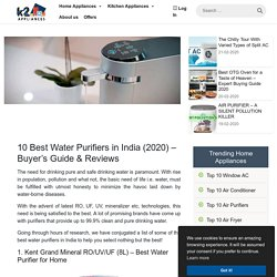 10 Best Water Purifiers in India (2020) - Buyer's Guide & Reviews