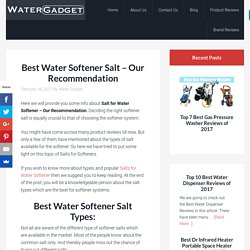Best Water Softener Salt - Our Recommendation