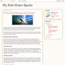 Fly Fish Water Sports: The Most Popular Water Sports Across the Globe