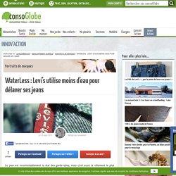 Water<less : Levi's utilise moins d'eau pour délaver ses jeans