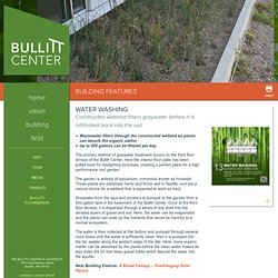 Greywater Infiltration - Bullitt Center