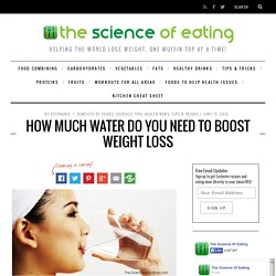 How Much Water Do You Need To Boost Weight Loss