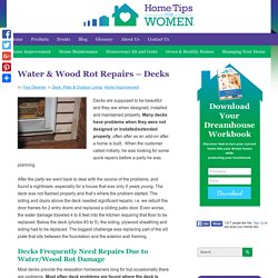 Water & Wood Rot Repairs – Decks - Home Tips for Women