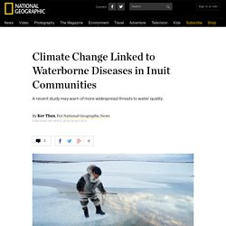 Climate Change Linked to Waterborne Diseases in Inuit Communities