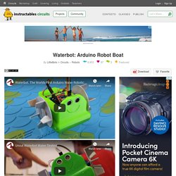 Waterbot: Arduino Robot Boat: 9 Steps