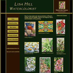 Watercolor Demonstrations - Step By Step Details by Artist Lisa Hill