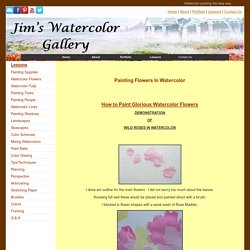 Jim's Watercolor Gallery - Painting Flowers in Watercolor
