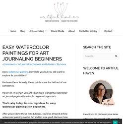 Easy Watercolor Paintings for Art Journaling Beginners