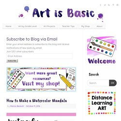 How to Make a Watercolor Mandala – Art is Basic
