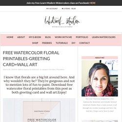 FREE WATERCOLOR FLORAL PRINTABLES- Inkstruck Studio