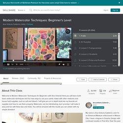 Modern Watercolor Techniques: Beginner's Level