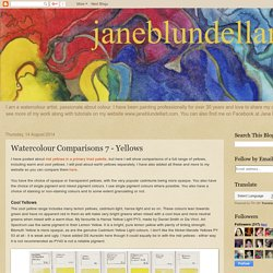 Jane Blundell: Watercolour Comparisons 7 - Yellows