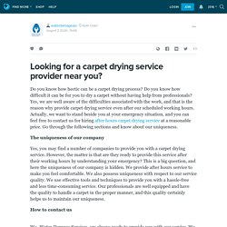 Looking for a carpet drying service provider near you?: waterdamageser — LiveJournal