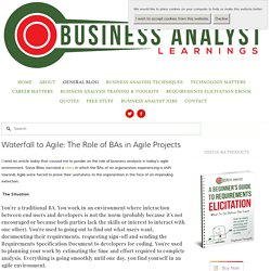 Waterfall to Agile: The Role of BAs in Agile Projects — Business Analyst Learnings