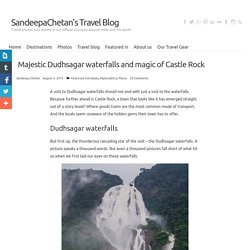Dudhsagar waterfalls and sleepy Castle Rock