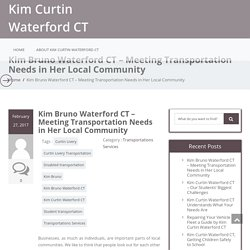 Kim Bruno Waterford CT – Meeting Transportation Needs in Her Local Community