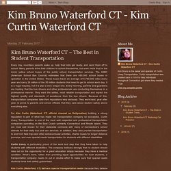 Kim Bruno Waterford CT – The Best in Student Transportation