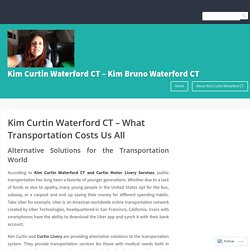 Kim Curtin Waterford CT – What Transportation Costs Us All