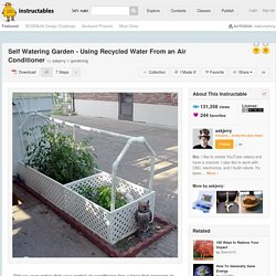 Self Watering Garden - Using recycled water from an air conditioner