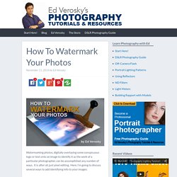 How To Watermark Your Photos - ED VEROSKY