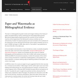 Paper and Watermarks as Bibliographical Evidence