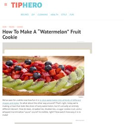 "How To Make A Sweet ""Watermelon"" Fruit Cookie"