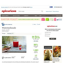Watermelonade Recipe at Epicurious.com