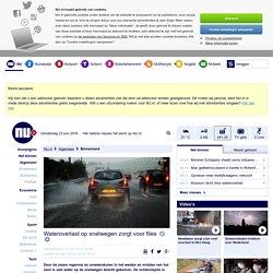 Wateroverlast op snelwegen zorgt voor files