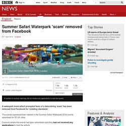 Summer Safari Waterpark 'scam' removed from Facebook