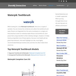 Waterpik Toothbrush » Dental Detective