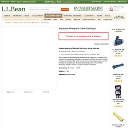 Aquamax Waterproof Crank Flashlight: Flashlights at L.L.Bean