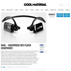 WAVE – Waterproof MP3 Player Headphones