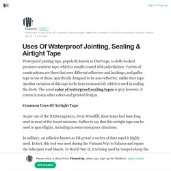 Uses Of Waterproof Jointing, Sealing & Airtight Tape