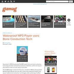 Waterproof MP3 Player uses Bone Conduction Tech