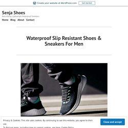 Waterproof Slip Resistant Shoes & Sneakers For Men