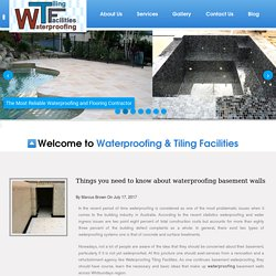 Things you need to know about waterproofing basement walls