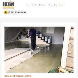 Basement Waterproofing - Wet Basement Repair Vancouver