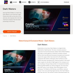 Dark Waters - Know More About the Latest English Movie Here
