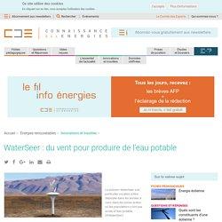 WaterSeer : du vent pour produire de l'eau potable