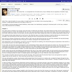 Three Years Waterside Ch 1, Kingkiller Chronicle