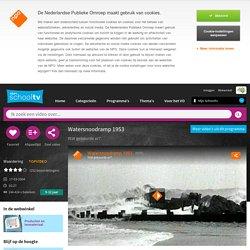 Watersnoodramp 1953 - Wat gebeurde er?