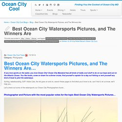 Best Ocean City Watersports Pictures, and The Winners Are