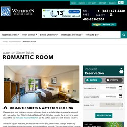 Honeymoon Suites Offered by Waterton Glacier Suites