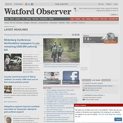 Watford News, Watford Sport, Leisure and local information From The Watford Observer